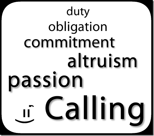 duty, obligation, commitment, altruism, Passion, CALLING